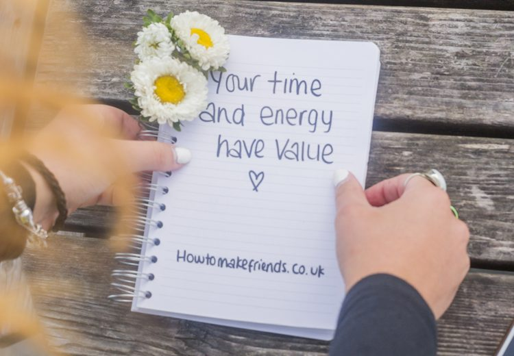 Image of a notebook saying your time and energy have value in relation to your friend that is always late
