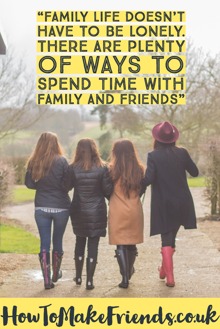 An image of friends and a quote to support How to juggle family life and friends